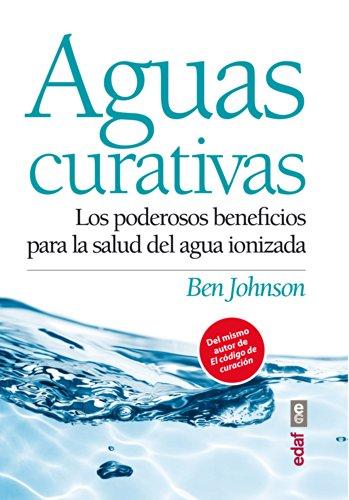 AGUAS CURATIVAS (Plus vitae) por Ben Johnson