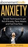 Anxiety: Simple Techniques to get Rid...