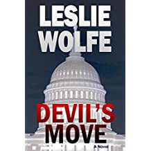 Devil's Move: A Thriller (Political Terrorism Technothriller) (English Edition)