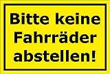Schild - Bitte keine Fahrräder abstellen - 15x10cm mit Bohrlöchern | stabile 3mm starke Aluminiumverbundplatte – S00050-043-C +++ in 20 Varianten erhältlich