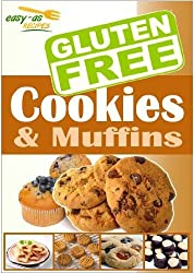 Easy-As Recipes: Gluten Free Cookies & Muffins Cookbook (Easy-As Gluten Free Recipes 3) (English Edition)
