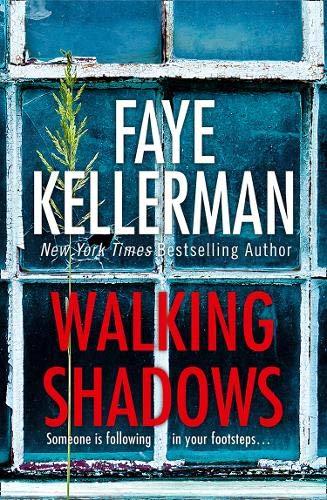 Walking Shadows (Peter Decker and Rina Lazarus Crime Series, Band 25)