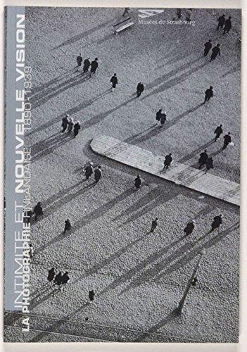 Intimite Nouvelle Vision. la Photographie Finlandaise 1890-1939