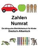 Deutsch-Albanisch Zahlen/Numrat Ein bilinguales Bild-Wörterbuch für Kinder (FreeBilingualBooks.com)