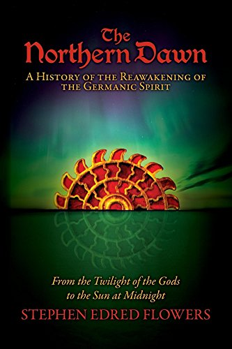 The northern dawn a history of the reawakening of the germanic the northern dawn a history of the reawakening of the germanic spirit from the fandeluxe Image collections