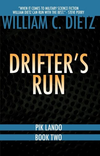 Drifter's Run (Pik Lando 2) (Pik Lando Book Two) (Post Pik)