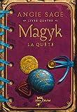 Magyk, Tome 4 - La quête