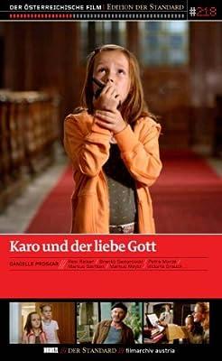 Karo and God Himself ( Karo und der liebe Gott )