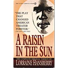 Hansberry Lorraine : Raisin in the Sun (Signet) by Lorraine Hansberry (1990-12-13)