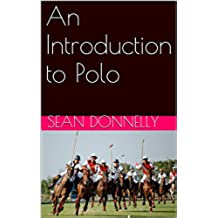 An Introduction to Polo (English Edition)