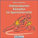 Stationskarten Kämpfen im Sportunterricht (Arbeits- und Stationskarten)