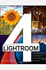 Lightroom 4: Streamlining Your Digital Photography Workflow (Adobe Photoshop) Paperback
