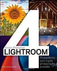 Lightroom 4: Streamlining Your Digital Photography Workflow (Adobe Photoshop)