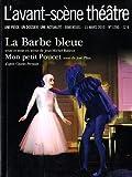 L'Avant-sc??ne th????tre, N?? 1280, 15 mars 201 : La Barbe bleue / Mon petit Poucet by Jean-Michel Rabeux (2010-04-12)