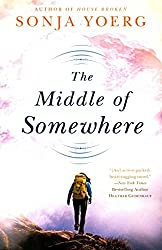[(The Middle of Somewhere)] [By (author) Sonja Yoerg] published on (September, 2015)