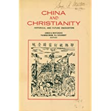 China and Christianity: Historical and Future Encounters