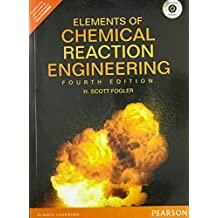 Elements of Chemical Reaction Engineerin