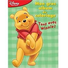 Mon gros album de coloriage N° 6 : Tous avec Winnie !