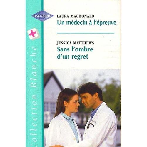 Un médecin à l'épreuve (Collection blanche)