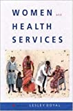 Women and Health Services: An Agenda for Change by Doyal (1998-10-01)