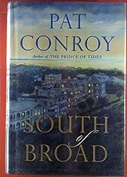 South of Broad. A Novel.