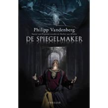 De spiegelmaker (Dutch Edition)