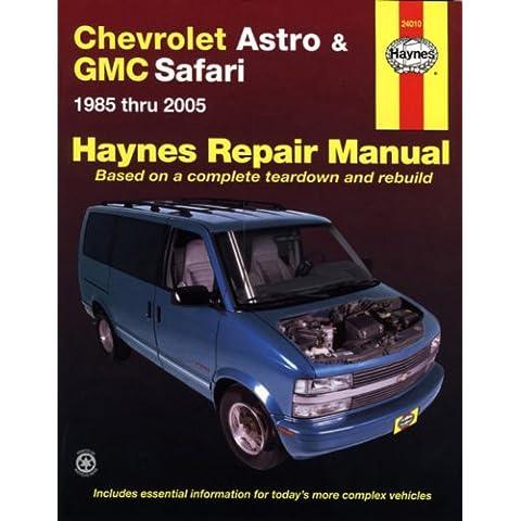 Haynes Chevrolet Astro & GMC Safari 1985 Thru 2005 (Haynes Automotive Repair Manuals)