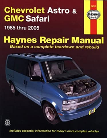 Chevrolet Astro & GMC Safari: 1985 thru 2005 (Hayne's Automotive Repair Manual)