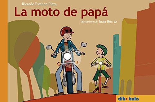 La moto de papá por Juan Berrio