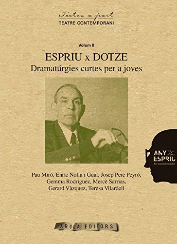 Espriu x dotze (Textos a part) por Pau Miró Caparrós