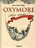 Telecharger Livres Oxymore mon amour Dictionnaire inattendu de la langue fancaise (PDF,EPUB,MOBI) gratuits en Francaise