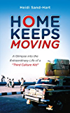 Home Keeps Moving: