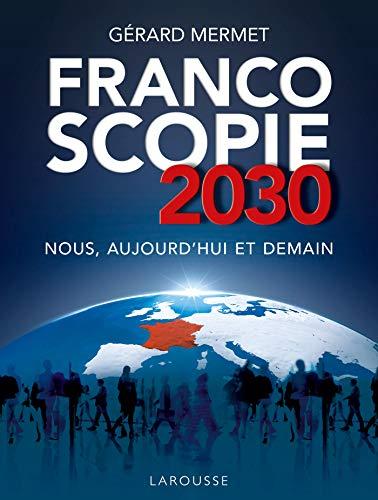 Francoscopie 2030 par Gérard Mermet