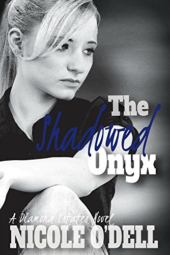 Libros Para Descargar The Shadowed Onyx (Diamond Estates Book 3) PDF A Mobi