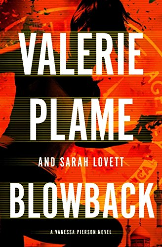 [(Blowback)] [By (author) Valerie Plame Wilson] published on (October, 2013)