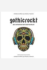 gothicrockt: Das sechzehnte dark side Notizbuch Taschenbuch