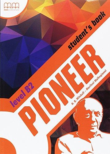 Pioneer. B2. Con espansione online. Per le Scuole superiori: 6