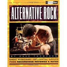 Alternative Rock: The Best Musicians & Recordings (Third Ear)