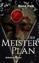 Der Meisterplan (Denise Malowski und Tobias Heller ermitteln 6)