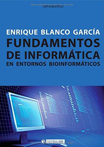 Fundamentos de informática en entornos bioinformáticos (Manuales)