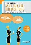 Smalltalk für Introvertierte: Vom