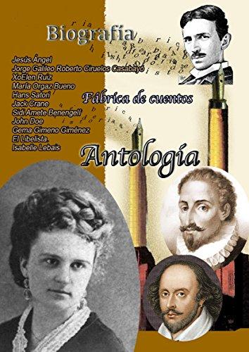Cuentos biográficos. (Fábrica de cuentos nº 10) por Jesús Ángel