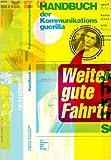 Handbuch der Kommunikationsguerilla von Luther Blisset ,,Sonja Brünzel ( August 2001 )