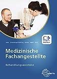 Medizinische Fachangestellte Behandlungsassistenz - Patricia Aden, Helga Eitzenberger-Wollring, Claudia Geister, Susanne Nebel, Edeltraud Wolf