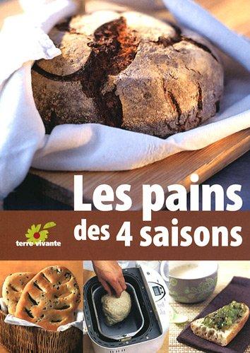 Les pains des 4 saisons par Claude Aubert