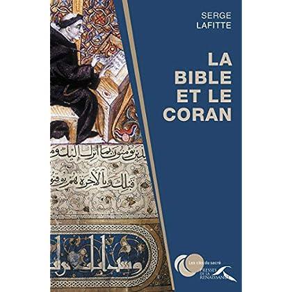 La Bible et le Coran (CLES DU SACRE)
