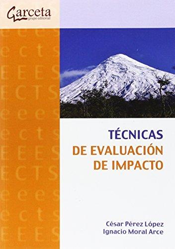 Técnicas de Evaluación de Impacto (Texto (garceta)) por César Perez López