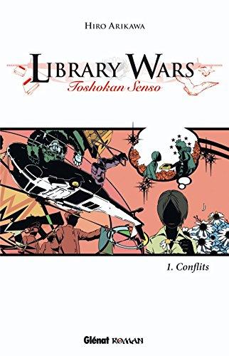 Library Wars - Toshokan Senso - Roman Vol.1