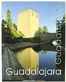 Guadalajara. (Ciudades de España)