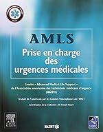 AMLS, Prise en charge des urgences médicales de NAEMT (association américaine des techniciens médicaux d'urgence)